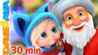 🎅  SANTA | Christmas Songs and Nursery Rhymes by Dave and Ava 🎅