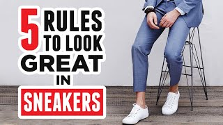 How To Wear Sneakers & Look GREAT (Even If Youre Over 30)