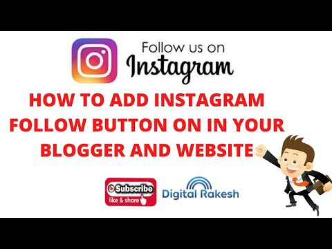 How to add Instagram follow button on in your blogger and website 2020