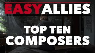 Top 10 Video Game Composers - Easy Allies