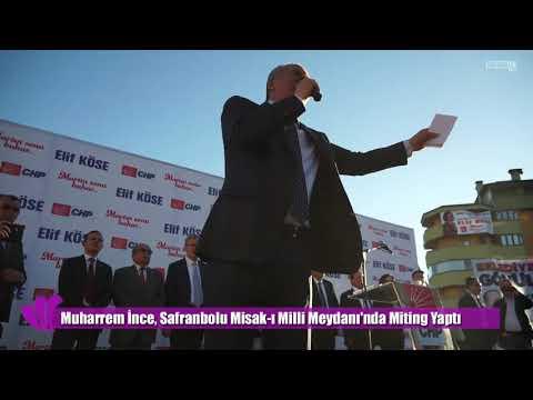 Muharrem İnce nin Safranbolu Mitingi 19.03.2019