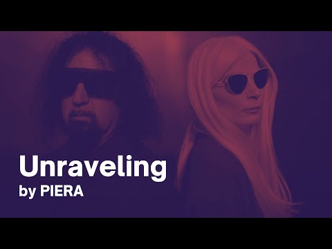 "PIERA  - ""Unraveling"""