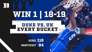 #4 Duke 118, #2 Kentucky 84 | Every Bucket (11/6/18)