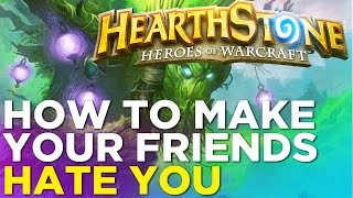 Hearthstone: How To Make Your Friends HATE YOU - Tavern Brawl Bonus