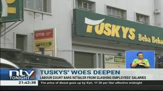 Retail chain, Tuskys, has now been barred by the courts, from