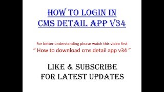 How to login in cms detail app v34