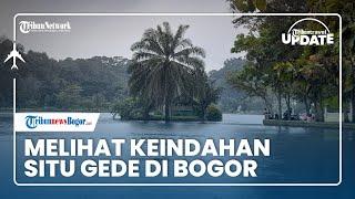 TRIBUN TRAVEL UPDATE: Santai Sore di Situ Gede Dramaga Bogor