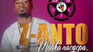 Z_Anto_Mpaka Naogopa(Official Audio)