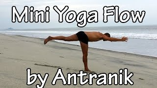 Intermediate Mini Yoga Flow for the Hips (by Antranik in Panama)