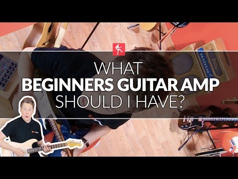 What Guitar Amp Is Best For A Beginner? Beginners Guitar Lesson