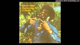 Albert Collins - There's Gotta Be a Change (Vinyl Rip)