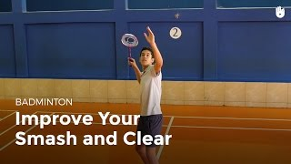 Drill: Improve Your Smash and Clear   Badminton