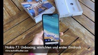 Nokia 7.1 Unboxing, einrichten und erster Eindruck