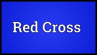 Red Cross Meaning