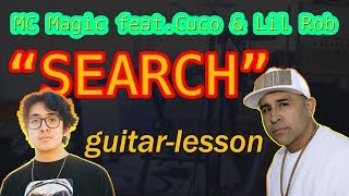 "Search (Mc Magic Feat. CUCO And LIL ROB)   Guitar Lesson   ""charts On Guitar""   Episode 19"