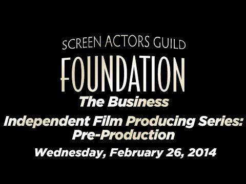 The Business - Independent Film Producing Series: Pre-Production