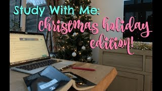 CHILLED STUDY WITH ME: CHRISTMAS HOLIDAY EDITION! | Motivation for January Exams!