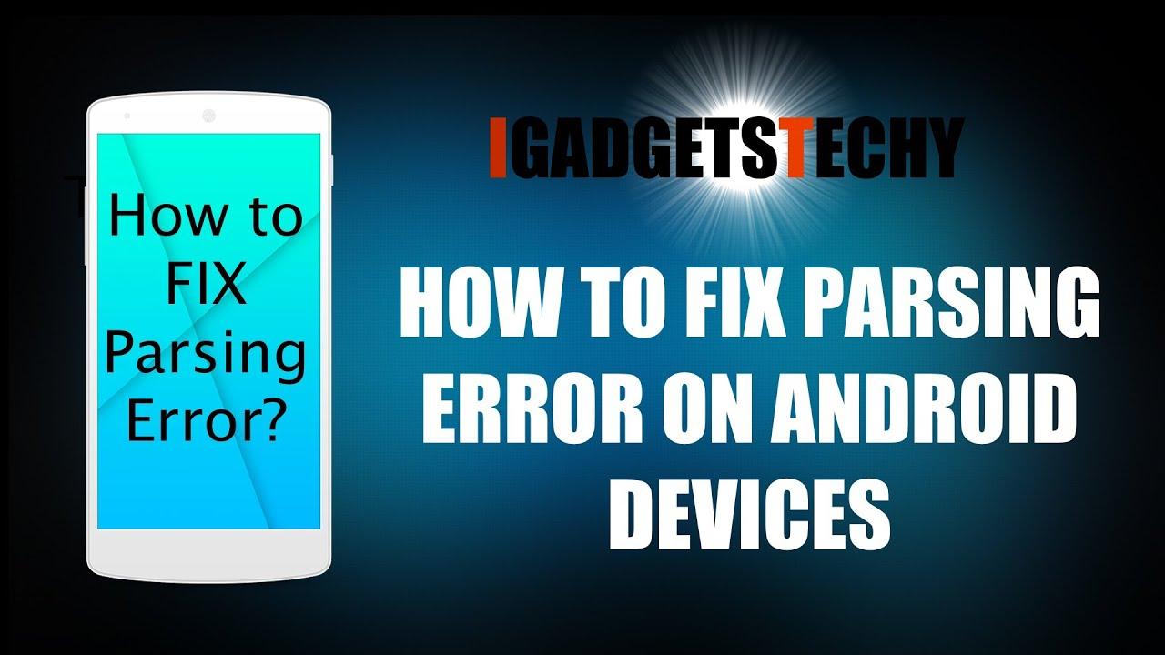 Descargar Fix Parsing Error – Installing 3rd Party on Android / Installing Third Party Apps Android Devices para Celular  #Android