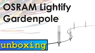 Osram Lighify Gardenpole - unboxing