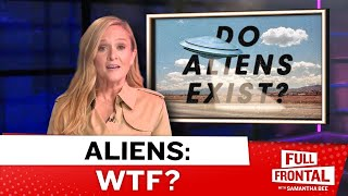 Sam Bee's Not-Solved Mysteriez: UFOs