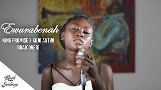 King Promise Ft Kojo Antwi   Bra(cover) By Ewurabenah