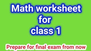 Math worksheet for class 1||grade 1||class 1 math||cbsc syllabus - Download this Video in MP3, M4A, WEBM, MP4, 3GP