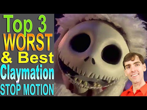 Top 3 Worst & Best Claymation (Stop Motion)