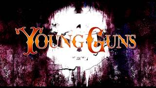 Young Guns - I Was Born, I Have Lived, I Will Surely Die (8 bit)