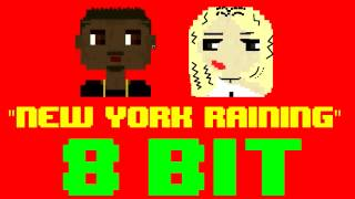 New York Raining (8 Bit Remix Cover Version) [Tribute to Charles Hamilton ft. Rita Ora]