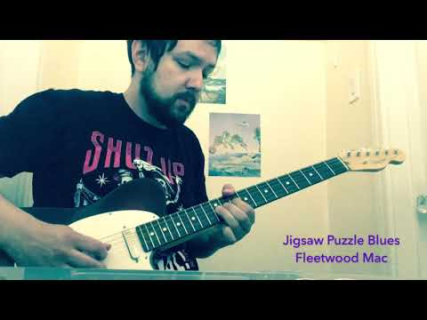 "Covering Fleetwood Mac song ""Jigsaw Puzzle Blues"""