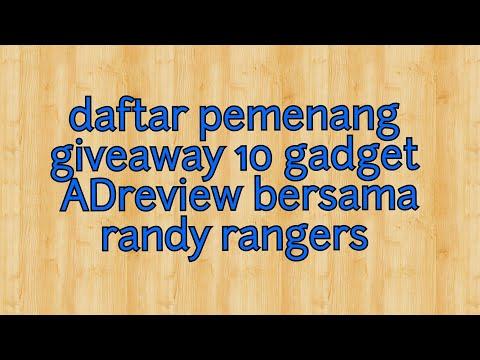 DAFTAR PEMENANG 10 GADGET AD REVIEW BERSAMA RANDY RANGERS