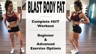 Blast Body Fat | Beginner & Advanced Exercises