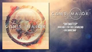 Canis Major - Antimatter