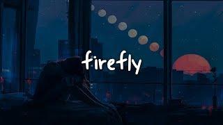 Jeremy Zucker   Firefly  Lyrics