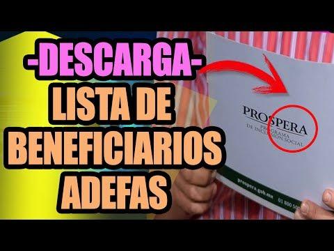 🔻DESCARGA LISTA DE BENEFICIARIOS PROSPERA 2019//ADEFAS