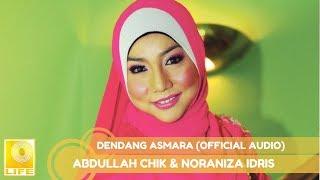 Abdullah Chik & Noraniza Idris - Dendang Asmara (Official Audio) MP3