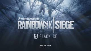 Rainbow Six Siege | Black Ice Main Music Theme