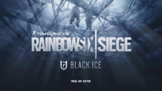 Rainbow Six Siege | Black Ice Main Music Theme