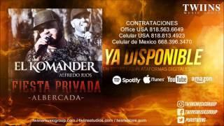 El Komander - Fiesta Privada Albercada  (Disco Completo) + link descarga