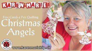 Quilling Christmas Angels | Karen-Marie Klip & Papir