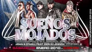 Sueños Mojados (Official Remix) - Zion y Lennox Ft Joan & O'neil
