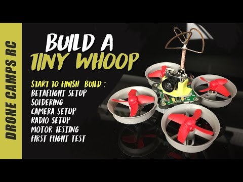 tiny-whoop-build---step-by-step-video-tutorial