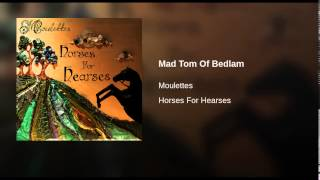 Mad Tom Of Bedlam