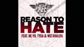 DJ Felli Fel - Reason To Hate feat. Ne-yo, Tyga & Wiz Khalifa (CDQ) (NEW SONG 2013)