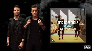 SICK INDIVIDUALS - Walk Away ft. Greyson Chance