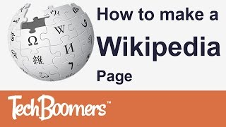 How to Make a Wikipedia Page