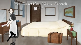 Click to play: West Coast Hotel Co. v. Parrish [SCOTUSbrief]