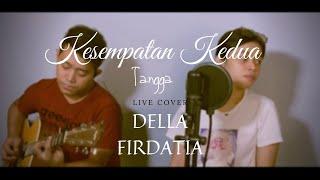 Download lagu Kesempatan Kedua Tangga Live Della Firdatia Mp3