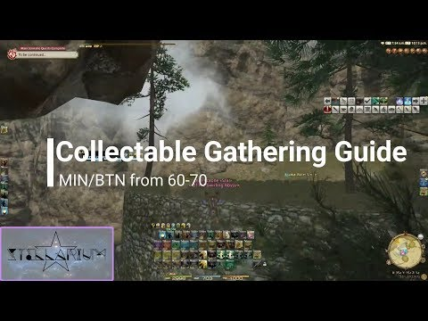 [FFXIV 4.0] Gathering Collectable Leveling Guide - Fastest Way From 60-70