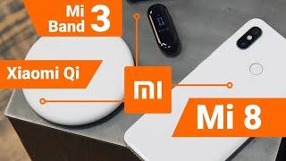 Xiaomi Mi8 и Mi Band 3 НЕ впечатлили: распаковка и сравнения